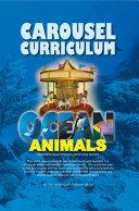 Carousel Curriculum Ocean Animals Book