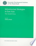 Infrastructure Strategies In East Asia
