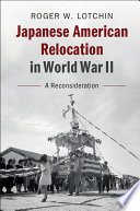 Japanese American Relocation In World War Ii