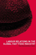 Labour Relations in the Global Fast-Food Industry