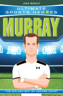 Ultimate Sports Heroes - Andy Murray