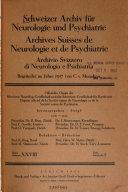 Archives Suisses de neurologie et de psychiatrie