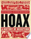 Hoax A History Of Deception Book