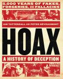 Hoax  A History of Deception