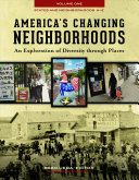 America's changing neighborhoods : an exploration of diversity through places / Reed Ueda, editor.