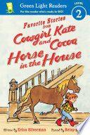 Cowgirl Kate And Cocoa Horse In The House