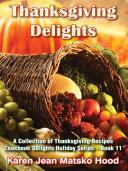 Thanksgiving Delights Cookbook