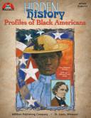 Hidden History: Profiles of Black Americans (ENHANCED eBook)