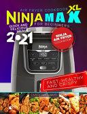 Ninja Max XL Air Fryer Cookbook for Beginners