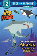 Wild Sea Creatures: Sharks, Whales and Dolphins! (Wild Kratts) Pdf/ePub eBook