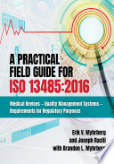 A Practical Field Guide For ISO 13485 2016 Book