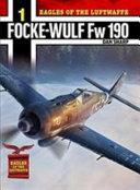 Eagles of the Luftwaffe: Focke-Wulf FW 190 A, F and G