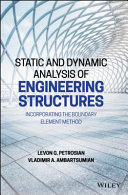 Static and Dynamic Analysis of Engineering Structures Book