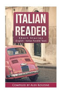 Italian Reader - Short Stories (English-Italian Parallel Text)