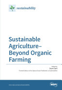 Sustainable Agriculture   Beyond Organic Farming