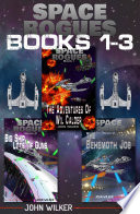 Space Rogues Omnibus One  Books 1 3