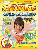Engage the Brain  Graphic Organizers and Other Visual Strategies  Grade Two