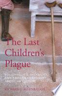The Last Children   s Plague