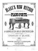 Blake's New Method for the Piano-forte