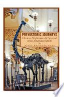 Prehistoric Journeys