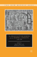 The Anglo-Scottish Border and the Shaping of Identity, 1300–1600