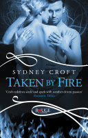 Taken by Fire: A Rouge Paranormal Romance ebook