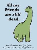 All My Friends Are Still Dead ebook