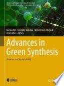 Advances in Green Synthesis