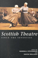 Scottish Theatre Since the Seventies