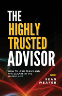 The Highly Trusted Advisor