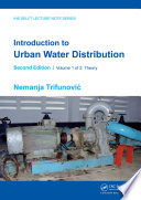 Introduction to Urban Water Distribution  Second Edition