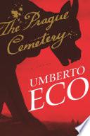 """The Prague Cemetery"" by Umberto Eco, Richard Dixon"