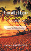 A Taste with a Difference Ghanaian Cookbook Pdf/ePub eBook