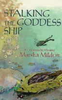 Stalking the Goddess Ship