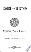 Annual Report Of The Trustees Of The Public Library And The Report Of The Librarian For The Year Ending