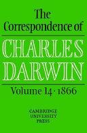 The correspondence     The correspondence of Charles Darwin  14  1866