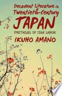 Decadent Literature in Twentieth Century Japan