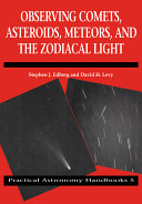 Observing Comets  Asteroids  Meteors  and the Zodiacal Light
