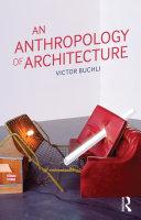 An Anthropology of Architecture [Pdf/ePub] eBook