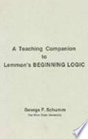 A Teaching Companion to Lemmon's Beginning Logic