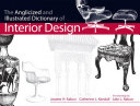 The Anglicized and Illustrated Dictionary of Interior Design