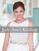 """Judy Ann's Kitchen"" by Judy Ann Santos-Agoncillo"