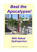 Beat The Apocalypse! With Naked Hydroponics Pdf/ePub eBook