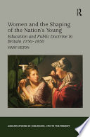 Women And The Shaping Of The Nation S Young