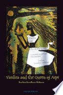 Vasilisa and the Queen of Asps