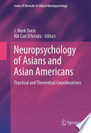 Neuropsychology of Asians and Asian Americans Book