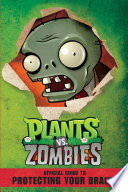 Plants Vs Zombies Official Guide To Protecting Your Brains