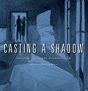 Casting a Shadow