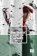 Tragic Fate of Moritz Toth