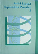 Solid Liquid Separation Practice Iii Book PDF